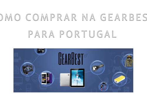 Como Comprar na Gearbest para Portugal