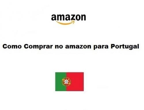 Como comprar na amazon para Portugal